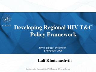 Developing Regional HIV T&C Policy Framework
