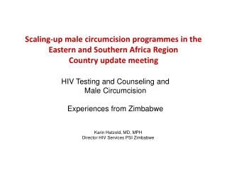 HIV Testing and Counseling and Male Circumcision Experiences from Zimbabwe