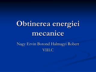 Obtinerea energiei mecanice