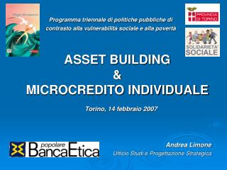 ASSET BUILDING  &  MICROCREDITO INDIVIDUALE
