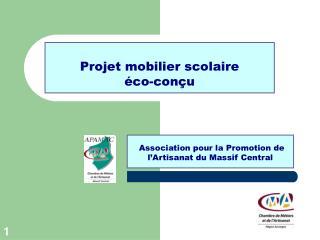 Projet mobilier scolaire  éco-conçu