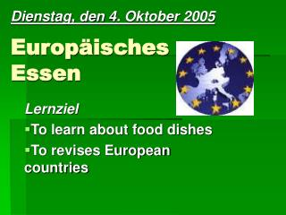 Europ ä isches Essen
