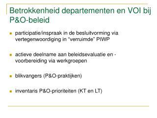 Betrokkenheid departementen en VOI bij P&O-beleid
