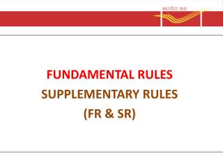 FUNDAMENTAL RULES SUPPLEMENTARY RULES (FR & SR)