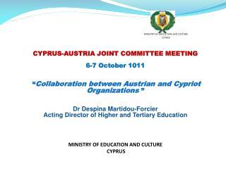 CYPRUS-AUSTRIA JOINT COMMITTEE MEETING 6-7 October 1011