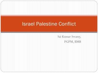 Israel Palestine Conflict