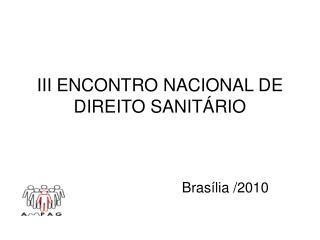 III ENCONTRO NACIONAL DE DIREITO SANITÁRIO
