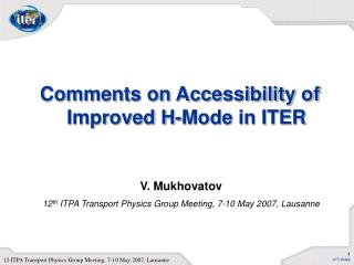 Comments on Accessibility of Improved H-Mode in ITER