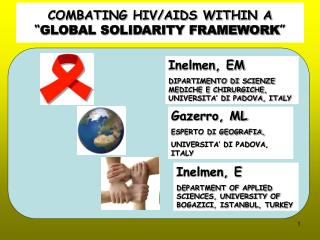"COMBATING HIV/AIDS WITHIN A  "" GLOBAL SOLIDARITY FRAMEWORK """
