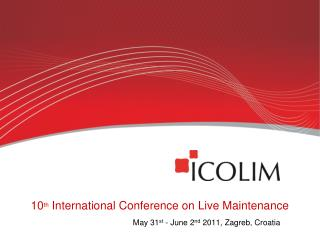 10 th International Conference on Li v e M a intenance