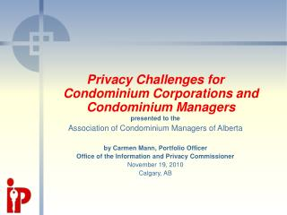Privacy Challenges for Condominium Corporations and Condominium Managers presented to the