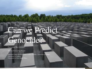 Can we Predict Genocide?