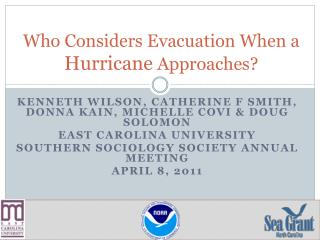 Who Considers Evacuation When a  Hurricane  Approaches?