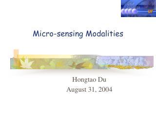 Micro-sensing Modalities
