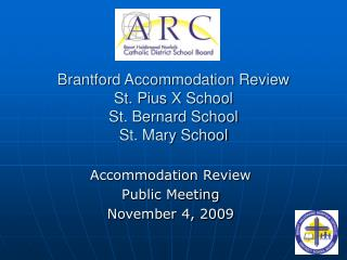 Brantford Accommodation Review St. Pius X School St. Bernard School St. Mary School