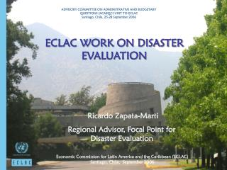 ECLAC WORK ON DISASTER EVALUATION