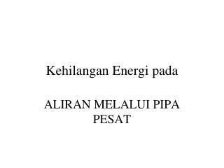 Kehilangan Energi pada