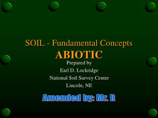 SOIL - Fundamental Concepts ABIOTIC