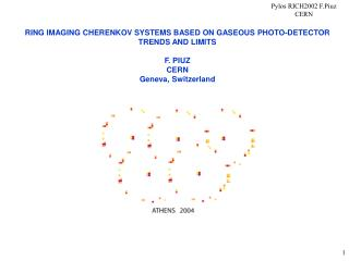 RING IMAGING CHERENKOV SYSTEMS BASED ON GASEOUS PHOTO-DETECTOR TRENDS AND LIMITS F. PIUZ CERN