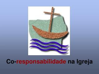 Co- responsabilidade  na Igreja