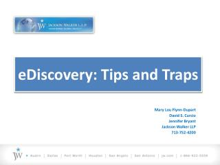 eDiscovery: Tips and Traps