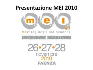 Presentazione MEI 2010