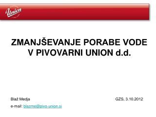 ZMANJŠEVANJE PORABE VODE V PIVOVARNI UNION d.d.