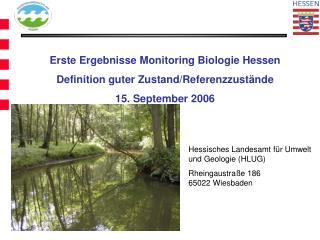 Erste Ergebnisse Monitoring Biologie Hessen   Definition guter Zustand/Referenzzustände