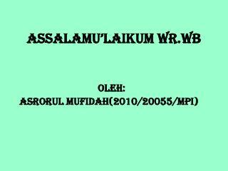 ASSALAMU'LAIKUM WR.WB