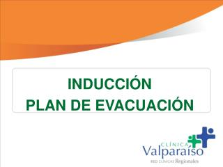 INDUCCIÓN  PLAN DE EVACUACIÓN