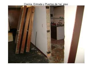 Cocina. Entrada y Puertas de 1er. piso