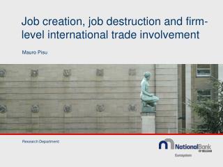 Job creation, job destruction and firm-level international trade involvement