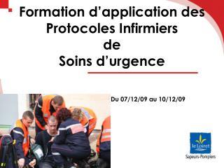 Formation d'application des Protocoles Infirmiers de Soins d'urgence
