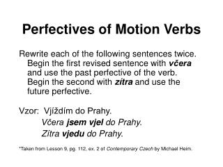 Perfectives of Motion Verbs