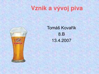 Vznik a vývoj piva