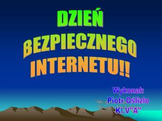 DZIEŃ BEZPIECZNEGO INTERNETU!!