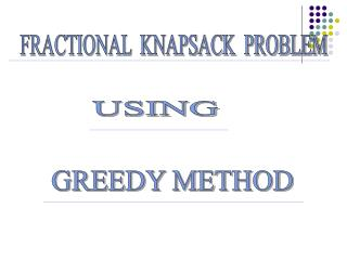 how to solve knapsack problem using greedy method