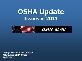 OSHA Update      Issues in 2011
