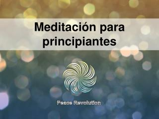 Meditaci�n para principiantes