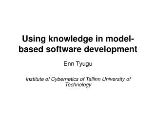 Using knowledge in model-based software development