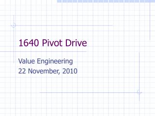 1640 Pivot Drive