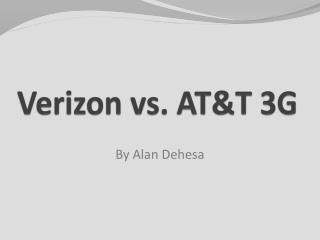 Verizon vs. AT&T 3G