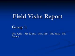 Field Visits Report