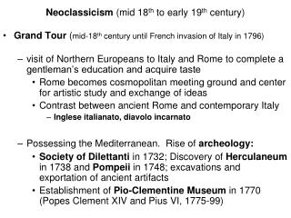 Neoclassicism  (mid 18 th  to early 19 th  century)
