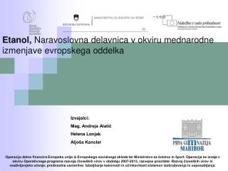 Etanol,  Naravoslovna delavnica v okviru mednarodne izmenjave evropskega oddelka