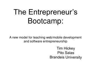 The Entrepreneur's Bootcamp: