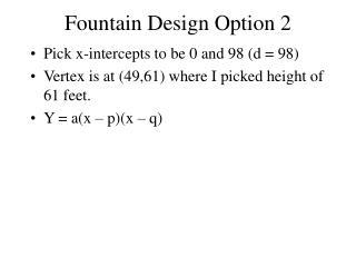 Fountain Design Option 2