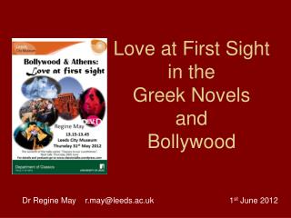 Love at First Sight  in the  Greek Novels  and  Bollywood