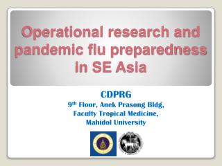 Operational research and pandemic flu preparedness in SE Asia