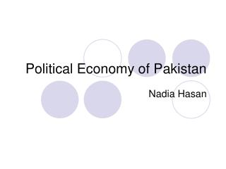 Political Economy of Pakistan